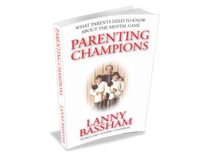 Book, Lanny Bassham, Parenting Champions