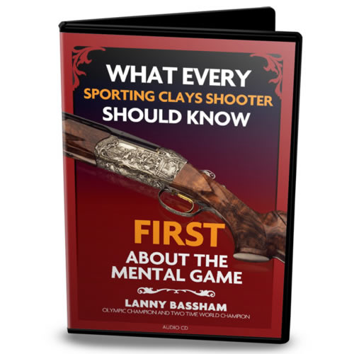 CD, Lanny Bassham, What Every Sporting Clays Shooter Should Know FIRST