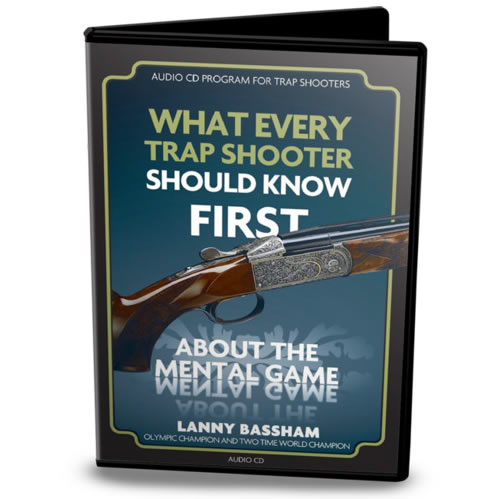 CD, Lanny Bassham, What Every Trap Shooter Should Know FIRST