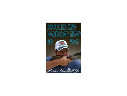 DVD, Harlan Campbell Jr's Handicap and Doubles Trap My Way