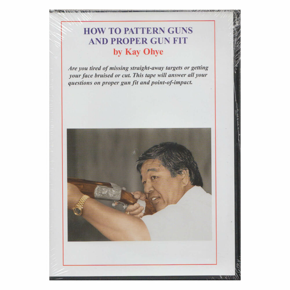 DVD, Kay Ohye's How To Pattern Guns and Proper Fit