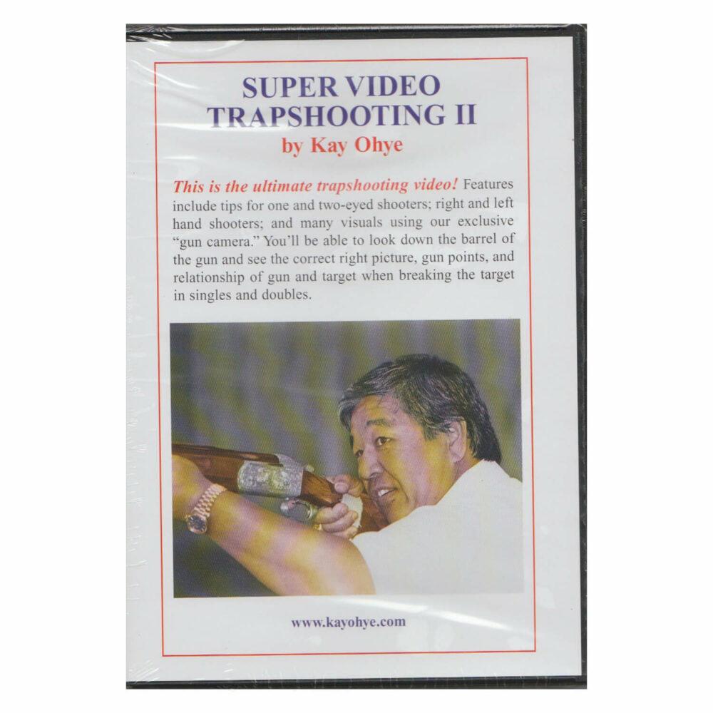 DVD, Kay Ohye's Super Video Trapshooting II