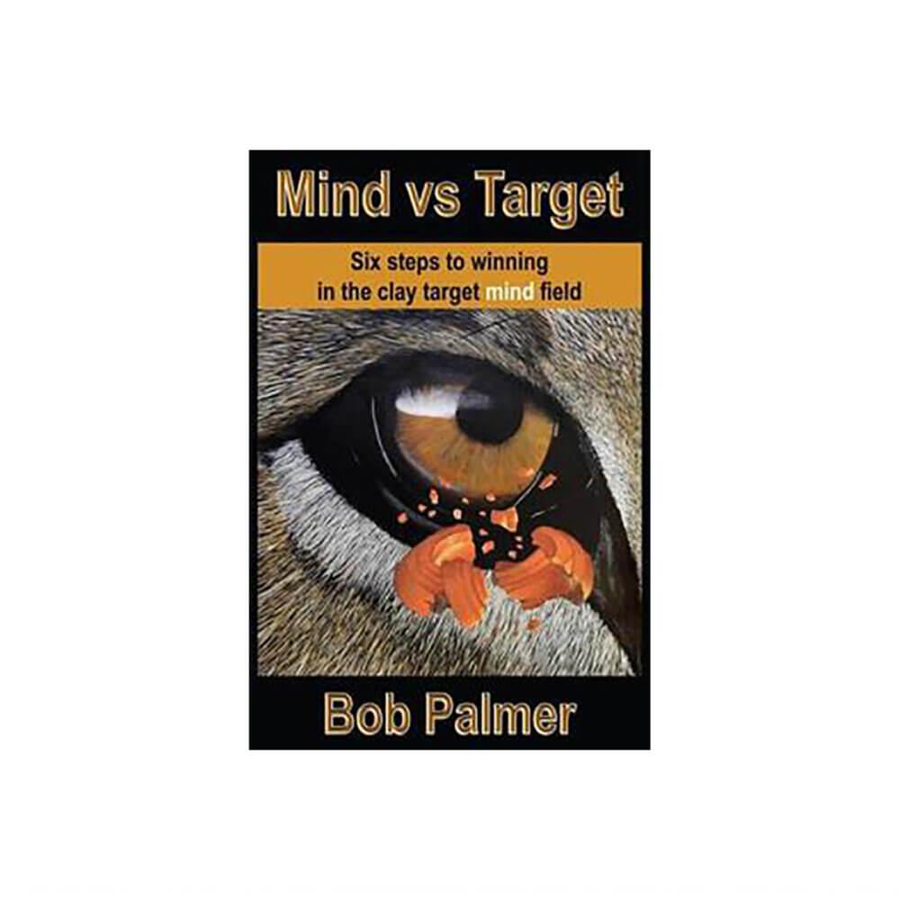 Mind vs Target by Bob Palmer – Book or Audio CD